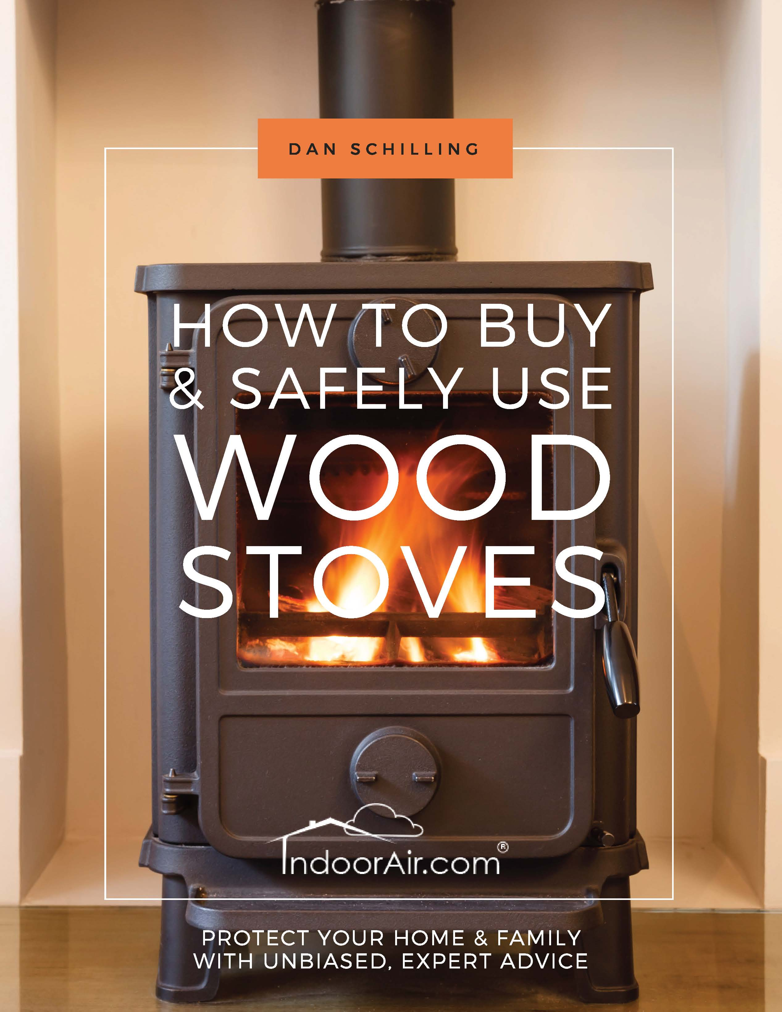 Photo of book cover for How to Buy and Safely Use Woodstoves